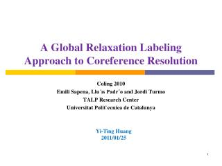 A Global Relaxation Labeling Approach to Coreference Resolution