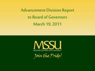 Advancement Division Report to Board of Governors March 19, 2011