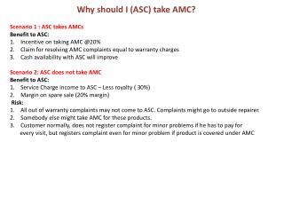 Scenario 1 :  ASC takes AMCs Benefit  to ASC: Incentive on taking AMC @20 %