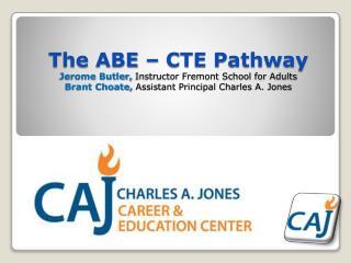 Pathway to CTE