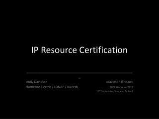IP Resource Certification