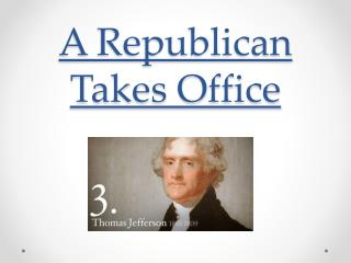 A Republican Takes Office