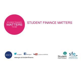 STUDENT FINANCE MATTERS
