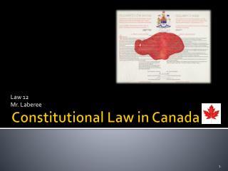 Constitutional Law in Canada