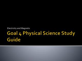 Goal 4 Physical Science Study Guide