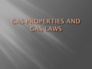 Gas Properties and Gas Laws