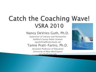 Catch the Coaching Wave! VSRA 2010