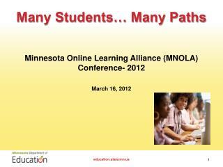 Many Students… Many Paths