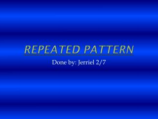 Repeated Pattern
