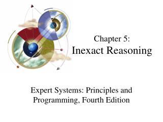 Chapter 5: Inexact Reasoning