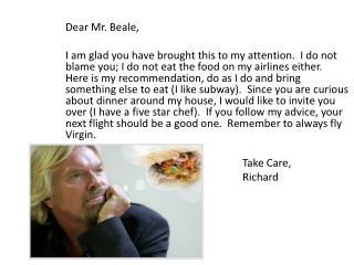 Dear Mr. Beale,