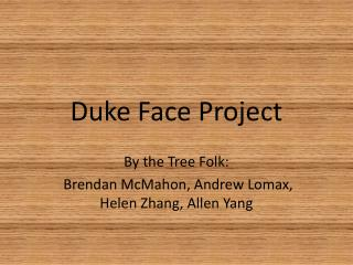 Duke Face Project