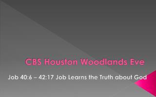 CBS Houston Woodlands Eve