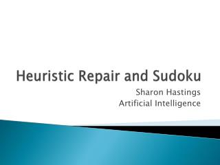Heuristic Repair and Sudoku