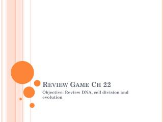 Review Game Ch 22