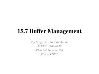 15.7 Buffer  Management