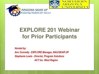 EXPLORE 201 Webinar for Prior Participants