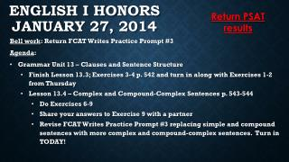 English I Honors January 27, 2014