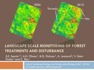 Landscape Scale Monitoring of forest treatments and disturbance