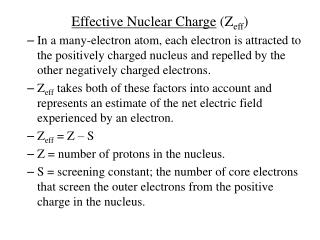 Effective Nuclear Charge  (Z eff )