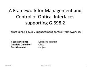 A Framework for Management and Control of Optical Interfaces supporting G.698.2