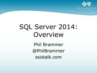 SQL Server 2014: Overview