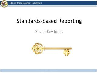 Standards-based Reporting