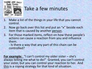 Take a few minutes