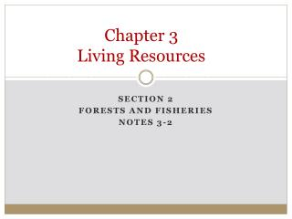 Chapter 3 Living Resources