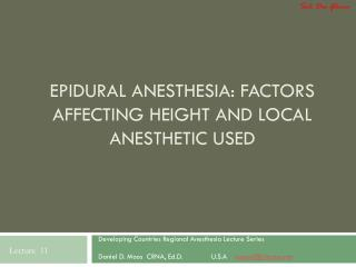 Epidural Anesthesia: Factors Affecting Height and Local Anesthetic Used