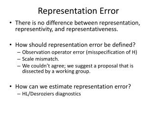 Representation Error