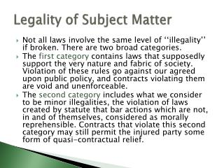 Legality of Subject Matter