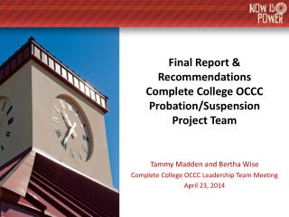 Final Report & Recommendations Complete College OCCC Probation/Suspension Project Team