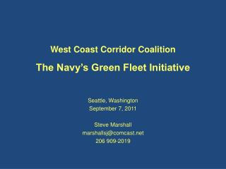 West Coast Corridor Coalition The Navy�s Green Fleet Initiative