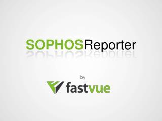 SOPHOS Reporter