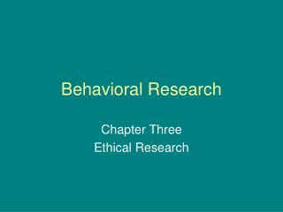 Behavioral Research