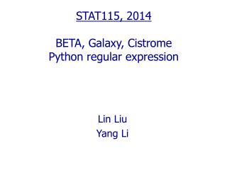 STAT115, 2014 BETA, Galaxy,  Cistrome Python regular expression