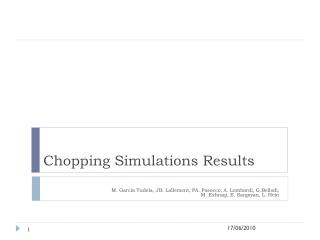 Chopping Simulations Results