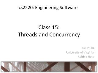 Class 15: Threads and Concurrency