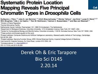 Derek Oh & Eric  Tarapore Bio  Sci  D145 2.20.14