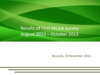 Results of First MCAA Survey August 2013 – October 2013