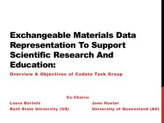 Exchangeable Materials Data Representation To Support Scientific Research And Education: