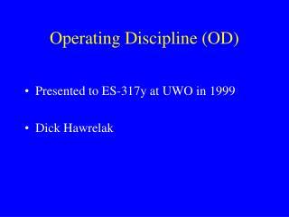 Operating Discipline OD