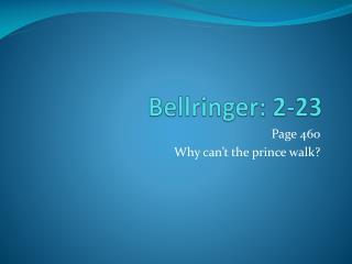 Bellringer : 2-23