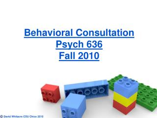 Behavioral Consultation Psych 636 Fall 2010