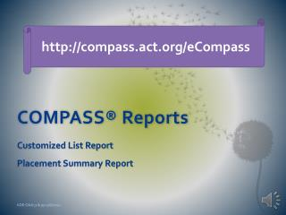 COMPASS®  Reports