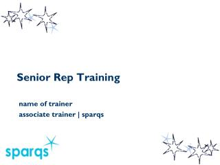 Senior Rep Training