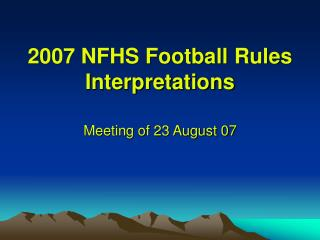 2007 NFHS Football Rules Interpretations