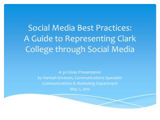 Social Media Best Practices: A Guide to Representing Clark College through Social Media