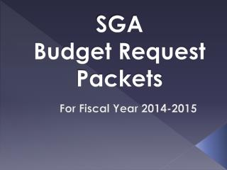 SGA  Budget Request Packets
